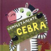 COMPLETAMENTE CEBRA - V&R EDITORAs