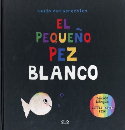 EL PEQUEÑO PEZ BLANCO - V&R EDITORAS