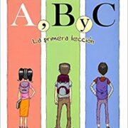 A,B,C (LA PRIMERA LECCIÓN) - AXIAL INFANTIL