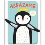 ABRAZAME PEQUEÑO PINGÜINO - LIBROOKS