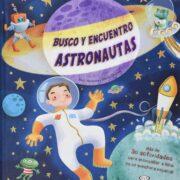 BUSCO Y ENCUENTRO ASTRONAUTAS - V&R EDITORAS