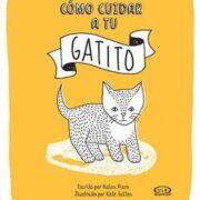 CÓMO CUIDAR A TU GATITO - V&R EDITORAS