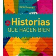 HISTORIAS QUE HACEN BIEN - V&R EDITORAS