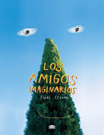 LOS AMIGOS IMAGINARIOS - V&R EDITORAS