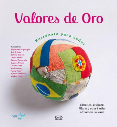 VALORES DE ORO (ENTRÈNATE PARA SOÑAR) - V&R EDITORAS
