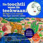 El Tigre y El Conejo, Iin Toochtli Waan Iin Teekwaani, The Tiger And The Rabbit – Editorial Resistencia