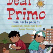Dear Primo (Una Carta para Ti) – V&R Editoras