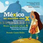 México Se Escribe Con X (Mexico In Spell With An X) – Editorial Resistencia