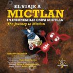 El Viaje a Mictlan, In Inehnemiliz Ompa Mictlan, The Journey Ta Mictlan – Editorial Resistencia