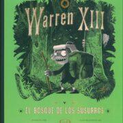 Warren XIII: El Bosque de los Susurros – V&R Editoras