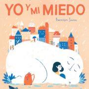 Yo y Mi Miedo – V&R Editoras