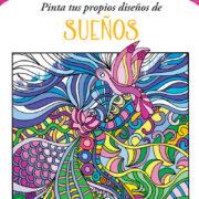 ARTE PARA COLOREAR DE SUEÑOS - V&R EDITORAS