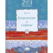 201 MENSAJES PARA EMPRENDER Y LIDERAR - V&R EDITORAS