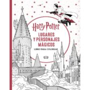 LIBRO PARA COLOREAR DE HARRY POTTER (LUGARES Y PERSONAJES MÁGICOS) - V&R EDITORAS