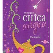 PARA UNA CHICA MÁGICA - V&R EDITORAS