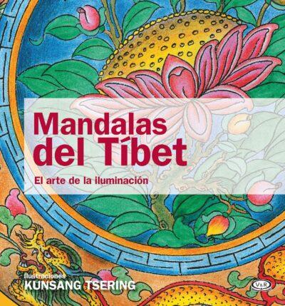 MANDALAS DEL TIBET (EL ARTE DE LA ILUMINACIÓN) - V&R EDITORAS