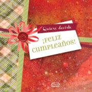 QUIERO DECIRTE FELIZ CUMPLEAÑOS - V&R EDITORAS