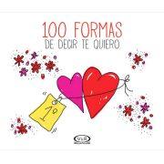 100 FORMAS DE DECIR TE QUIERO - V&R EDITORAS