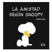 LA AMISTAD SEGÚN SNOOPY - V&R EDITORAS