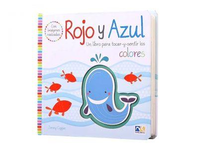 ROJO Y AZUL UN LIBRO PARA TOCAR Y SENTIR LOS COLORES - NOVELTY