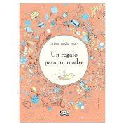 UN REGALO PARA MI MADRE - V&R EDITORAS