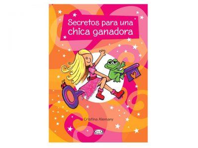 SECRETOS PARA UNA CHICA GANADORA - V&R EDITORAS