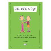 SÓLO PARA AMIGAS - V&R EDITORAS