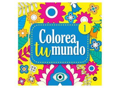 COLOREA TU MUNDO 1 - V&R EDITORAS