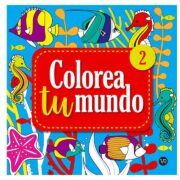 COLOREA TU MUNDO 2 - V&R EDITORAS