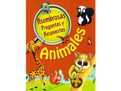 ASOMBROSAS PREGUNTAS Y RESPUESTAS ANIMALES - OM BOOKS INTERNACIONAL