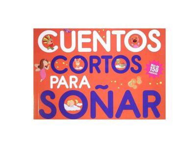 CUENTOS CORTOS PARA SOÑAR 1 - EDITORIAL EL ATENEO