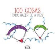 100 COSAS PARA HACER DE A DOS - V&R EDITORAS