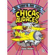 EL LIBRO DE LAS CHICAS AUDACES - V&R EDITORAS